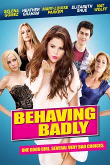 Behaving Badly The Movie