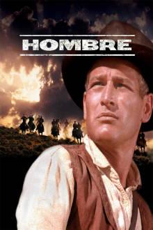 Hombre The Movie