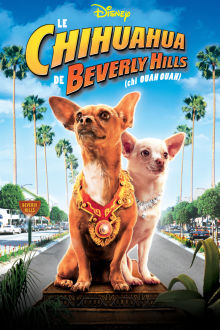 Le chihuahua de Beverly Hills The Movie