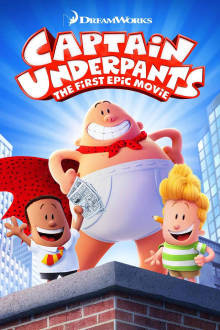 Captain Underpants: The First Epic Movie The Movie