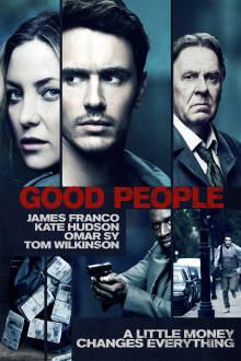 Good People The Movie