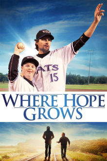 Where Hope Grows The Movie
