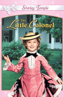 Little Colonel The Movie