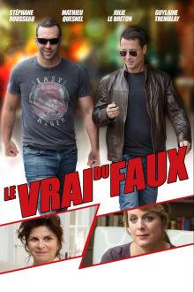 Le vrai du faux The Movie