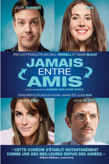 Jamais entre amis The Movie