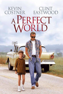 Perfect World The Movie