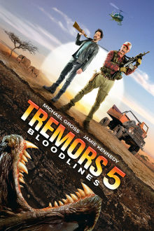 Tremors 5: Bloodlines The Movie