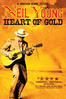 Neil Young: Heart of Gold The Movie