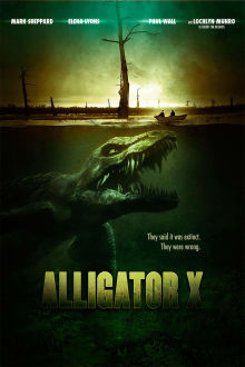 Alligator X The Movie