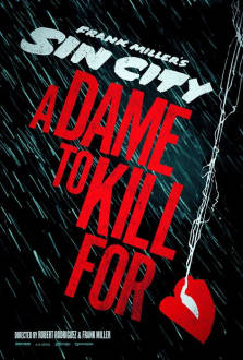 Sin City: A Dame To Kill For SuperTicket The Movie