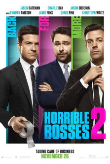 Horrible Bosses 2 SuperTicket The Movie
