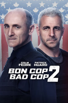Bon Cop Bad Cop 2 SuperTicket The Movie