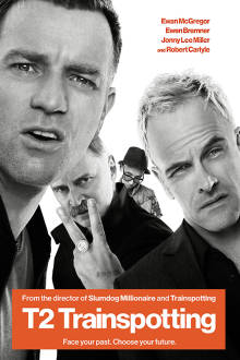 T2: Trainspotting SuperTicket The Movie