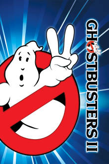 Ghostbusters II The Movie