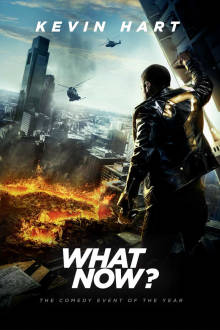 Kevin Hart: What Now? The Movie