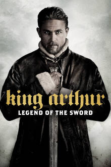 King Arthur: Legend of the Sword SuperTicket The Movie