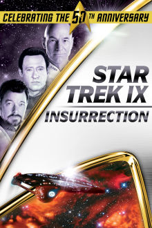 Star Trek IX: Insurrection The Movie