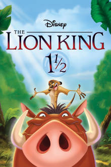 The Lion King 1 1/2 The Movie