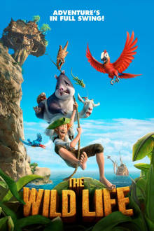 The Wild Life SuperTicket The Movie
