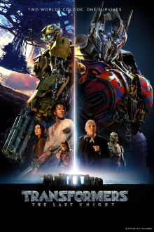 Transformers: The Last Knight SuperTicket The Movie
