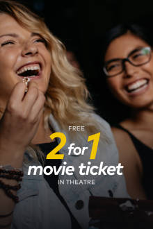 Free 2-for-1 Movie Ticket The Movie