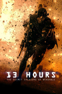 13 Hours: The Secret Soldiers of Benghazi SuperTicket The Movie