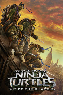 Teenage Mutant Ninja Turtles: Out Of The Shadows SuperTicket The Movie