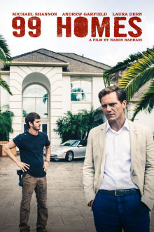 99 Homes The Movie