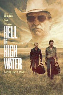 Hell Or High Water SuperTicket The Movie