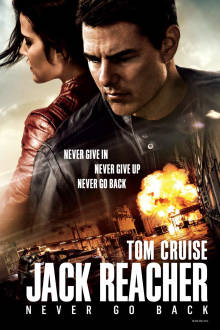 Jack Reacher: Never Go Back SuperTicket The Movie