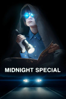 Midnight Special SuperTicket The Movie