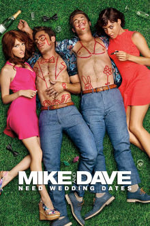 Mike and Dave Need Wedding Dates SuperTicket The Movie