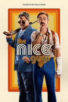 The Nice Guys SuperTicket The Movie
