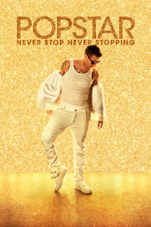 Popstar: Never Stop Never Stopping SuperTicket The Movie