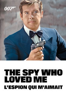 The Spy Who Loved Me The Movie