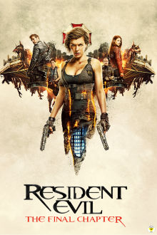 Resident Evil: The Final Chapter (Pre-order) The Movie