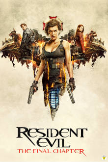 Resident Evil: The Final Chapter IMAX3D  SuperTicket The Movie