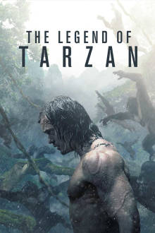 The Legend Of Tarzan SuperTicket The Movie