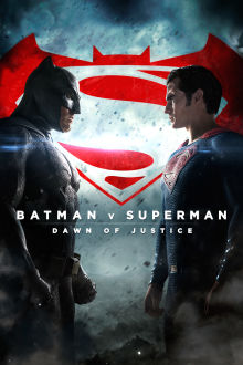 Batman v Superman: Dawn of Justice SuperTicket The Movie