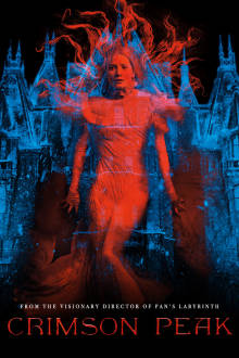 Crimson Peak SuperTicket The Movie
