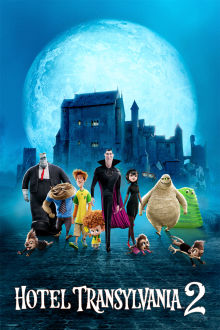 Hotel Transylvania 2 SuperTicket The Movie