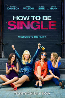 How To Be Single SuperTicket The Movie