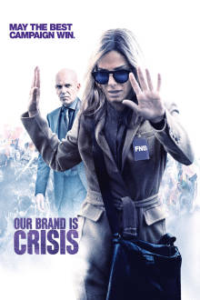Our Brand Is Crisis SuperTicket The Movie