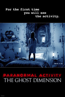 Paranormal Activity: The Ghost Dimension SuperTicket The Movie