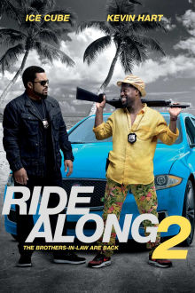 Ride Along 2 SuperTicket The Movie