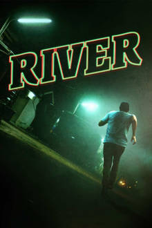 River The Movie