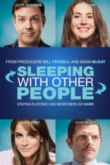 Sleeping With Other People SuperTicket The Movie