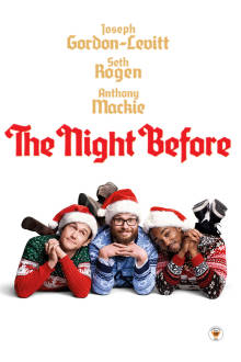 The Night Before SuperTicket The Movie