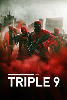 Triple 9 SuperTicket The Movie