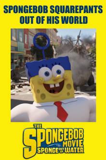 SpongeBob SquarePants: Out of His World (Bonus) The Movie